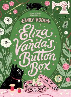 Eliza Vandas Button Box by Emily Rodda