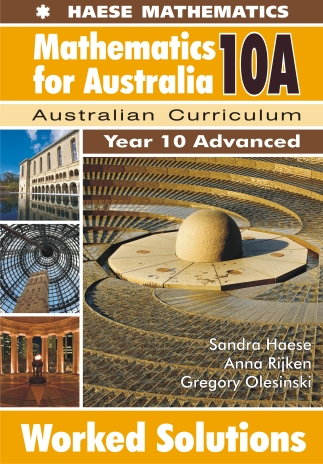 Haese Mathematics For Australia 10A Worked Solutions