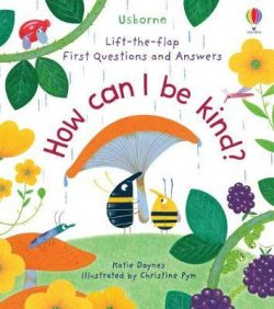 How cann I be Kind by Katie Daynes