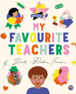 My Favourite Teachers by Beck & Robin Feiner